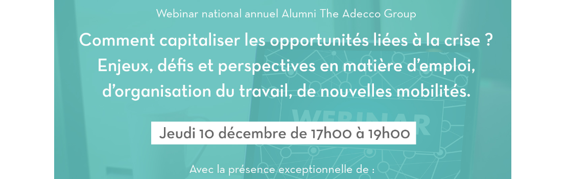Webinar national du réseau Alumni The Adecco Group